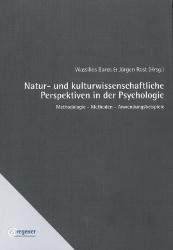 Wassilios Baros & Jürgen Rost (Hrsg.) Natur- und kulturwissenschaftliche Perspektiven in der Psychologie