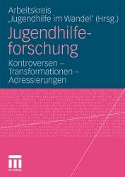 "Arbeitskreis ""Jugendhilfe im Wandel"" (Hrsg.) Jugendhilfeforschung"