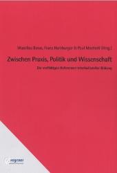 Wassilios Baros, Franz Hamburger & Paul Mecheril (Hrsg.) Zwischen Praxis, Politik und Wissenschaft